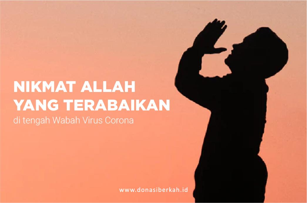 Nikmat Allah yang terabaikan di tengah wabah virus corona