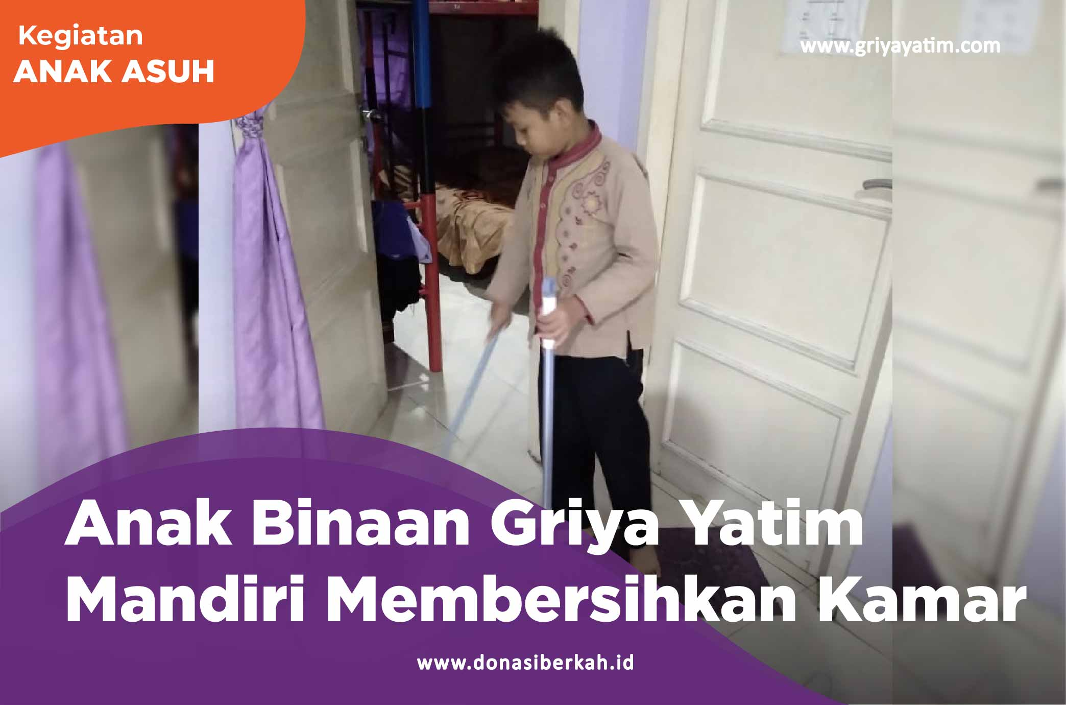 Anak Binaan Griya yatim Mandiri Membersihkan Kamar