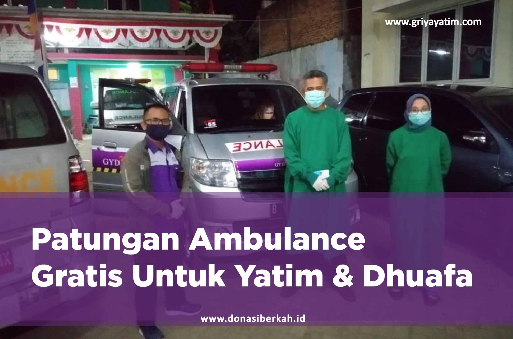 Patungan Ambulance Gratis Untuk Yatim & Dhuafa