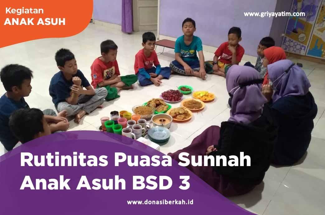 Rutinitas Puasa Sunnah Anak Asug BSD 3