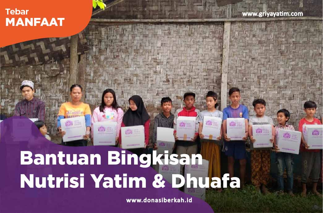 Bantuan Bingkisan Nutrisi Yatim & Dhuafa