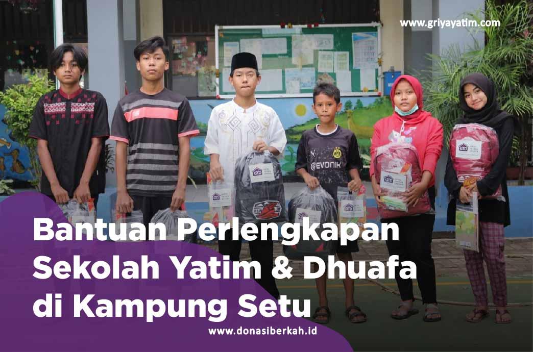 Bantuan Perlengkapan sekolah Yatim & Dhuafa di Kampung Setu