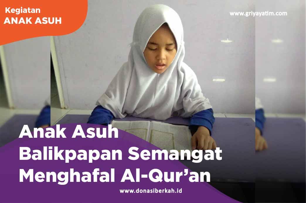 Anak Asuh Balikpapan Semangat menghafal Al-Qur'an