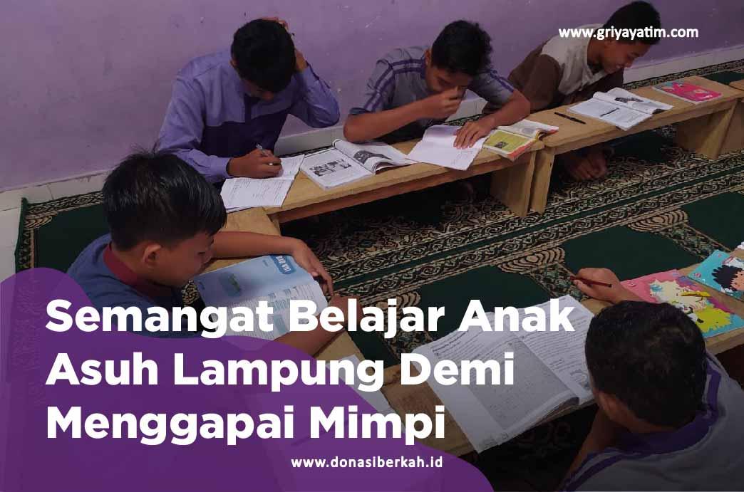 Semangat Belajar Anak Asuh Lampung Demi Menggapai Mimpi