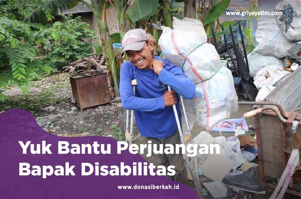 Yuk Bantu Perjuangan Bapak Disabilitas