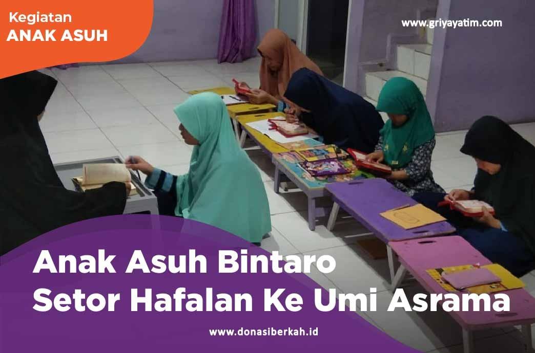 Anak Asuh Bintaro Setor Hafalan Ke Umi Asrama