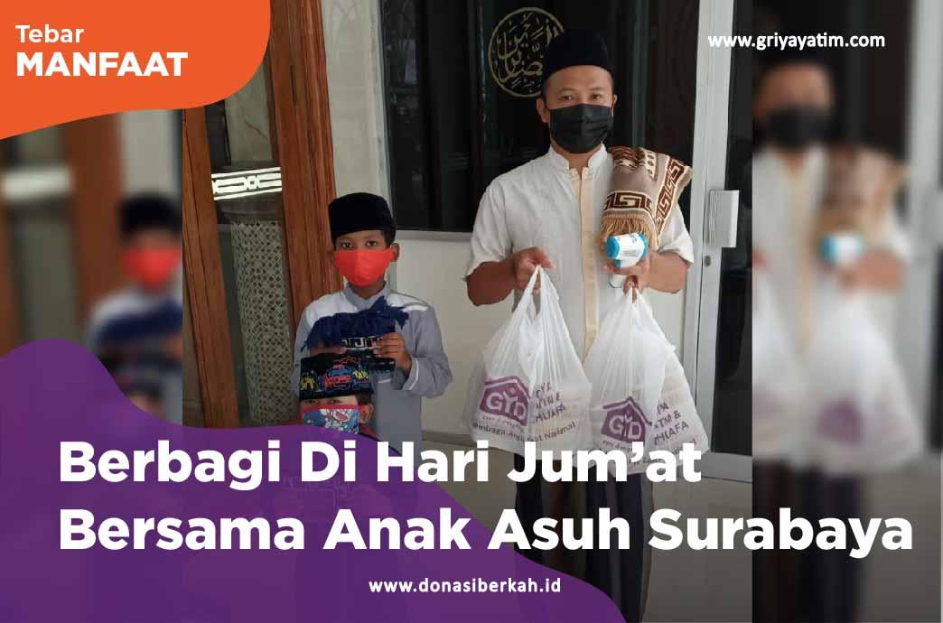 Berbagi Di Hari Jum'at Bersama Anak Asuh Surabaya