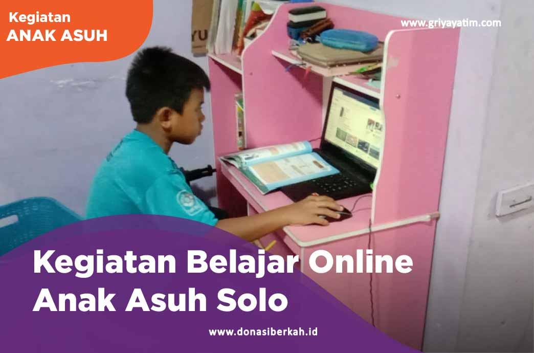 Kegiatan Belajar Online Anaka Asuh Solo