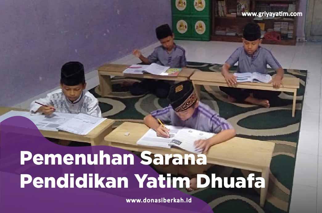 Pemenuhan Sarana Pendidikan Yatim Dhuafa