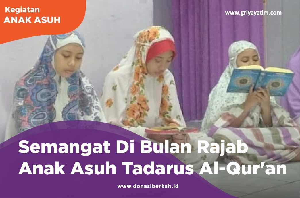 Semangat Di Bulan Rajab Anak Asuh Tadarus Al-Qur'an