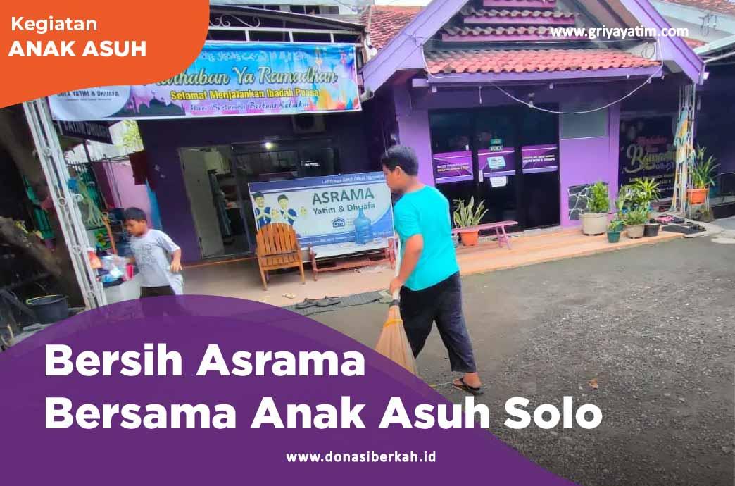Bersih Asrama Bersama Anak Asuh Solo