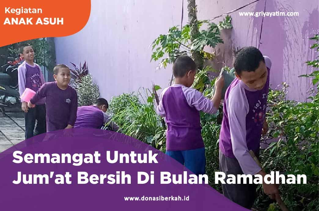 Semangat Untuk Jum'at Bersih Di Bulan Ramadhan