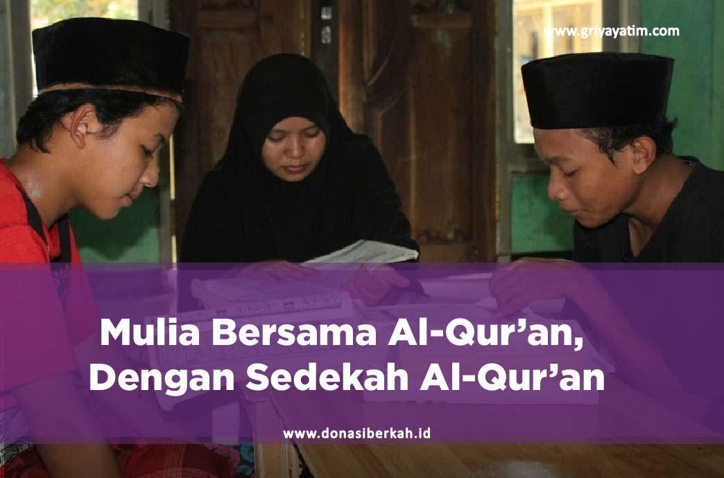 Mulia Bersama Al-Qur'an Dengan Sedekah Al-Qur'an