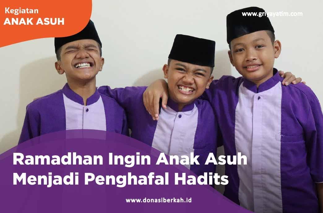 Ramadhan Ingin Anak Asuh Menjadi Penghafal Hadits