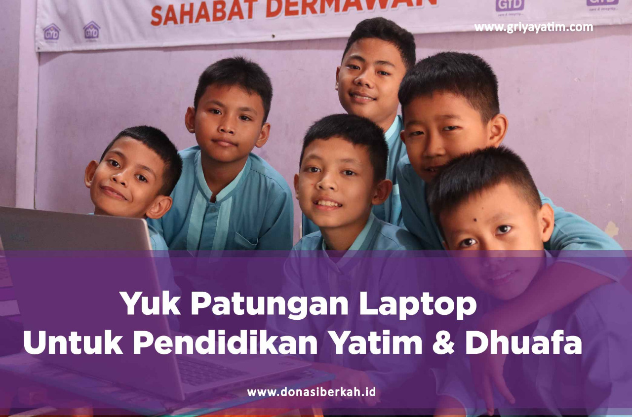 Yuk Patungan laptop Untuk Pendidikan Yatim & Dhuafa