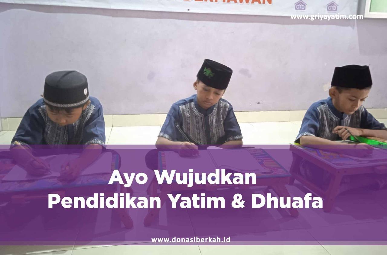 Ayo Wujudkan Pendidikan Yatim & Dhuafa