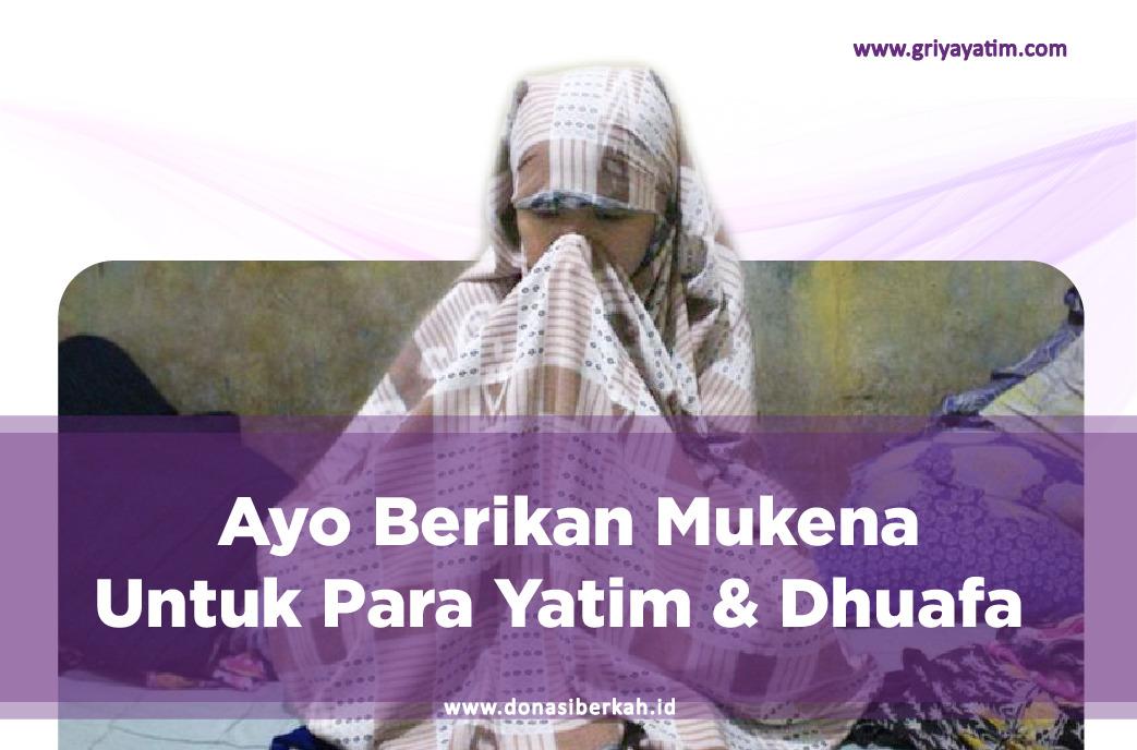 Ayo Berika Mukena Untuk Para Yatim & Dhuafa