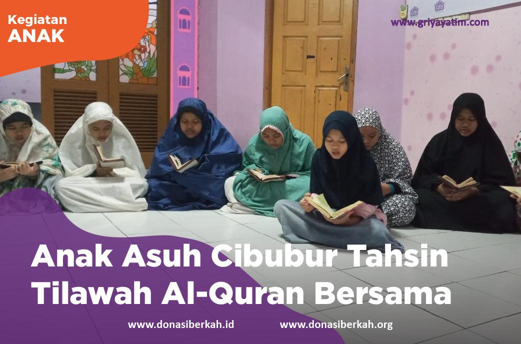 Anak Asuh Cibubur Tahsin Tilawah Al-Quran Bersama