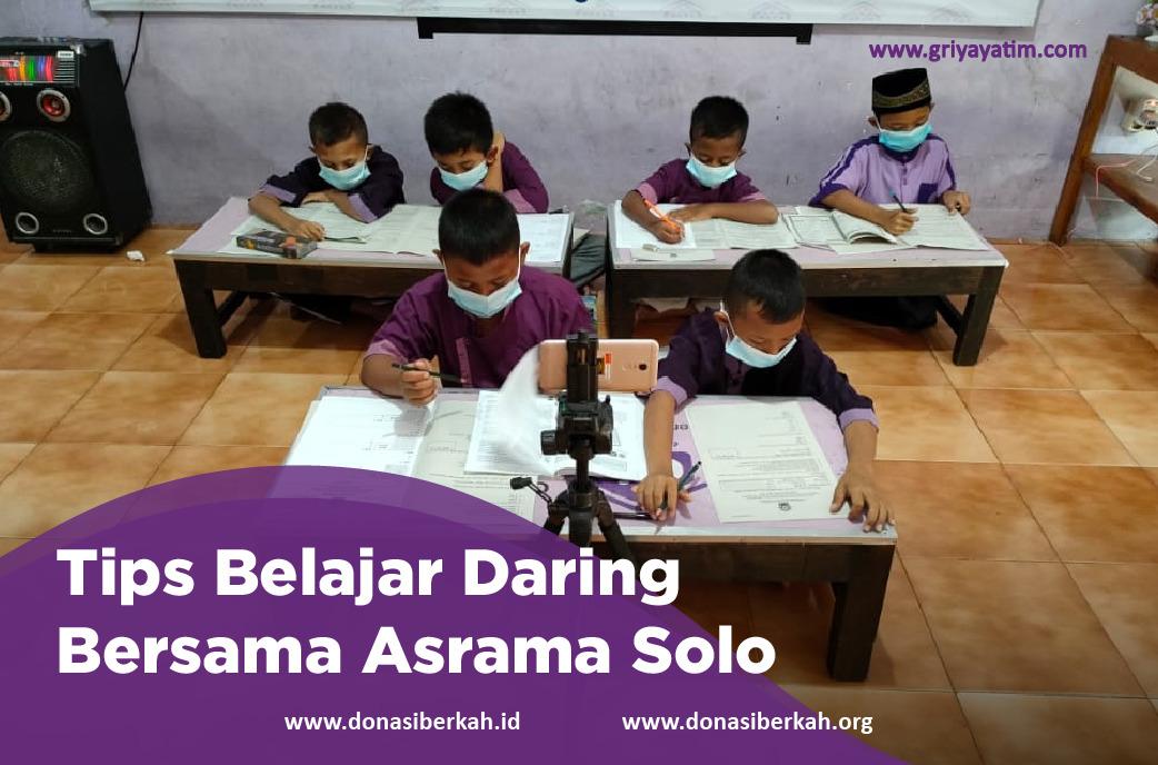 Tips Belajar Daring bersama Asrama Solo