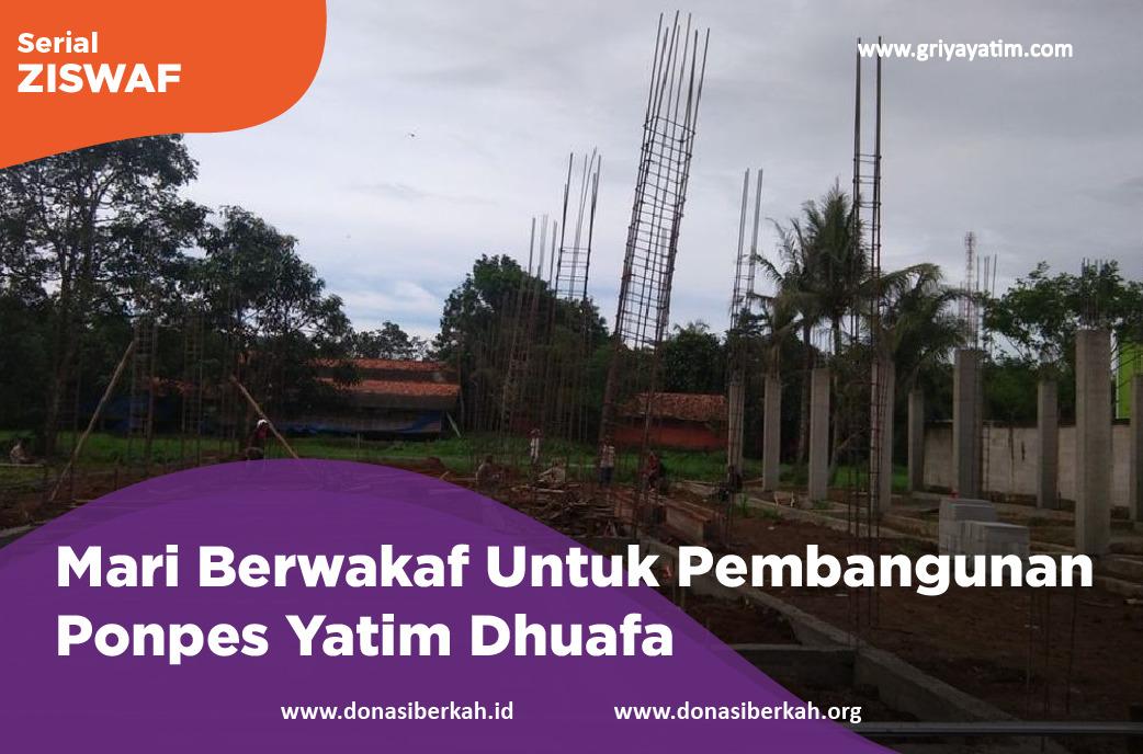 Mari Berwakaf Untuk Pembangunan Ponpes Yatim Dhuafa
