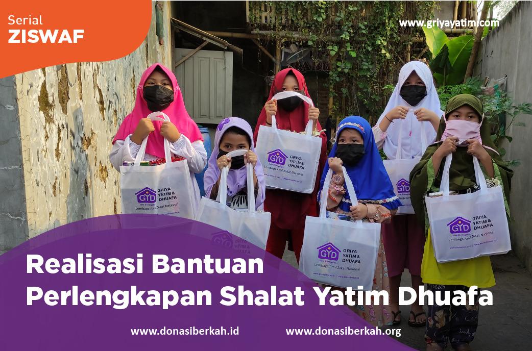 Realisasi Bantuan Perlengkapan Sholat Yatim Dhuafa