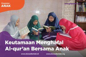 Keutamaan Menghafal Al-quran Bersama Anak